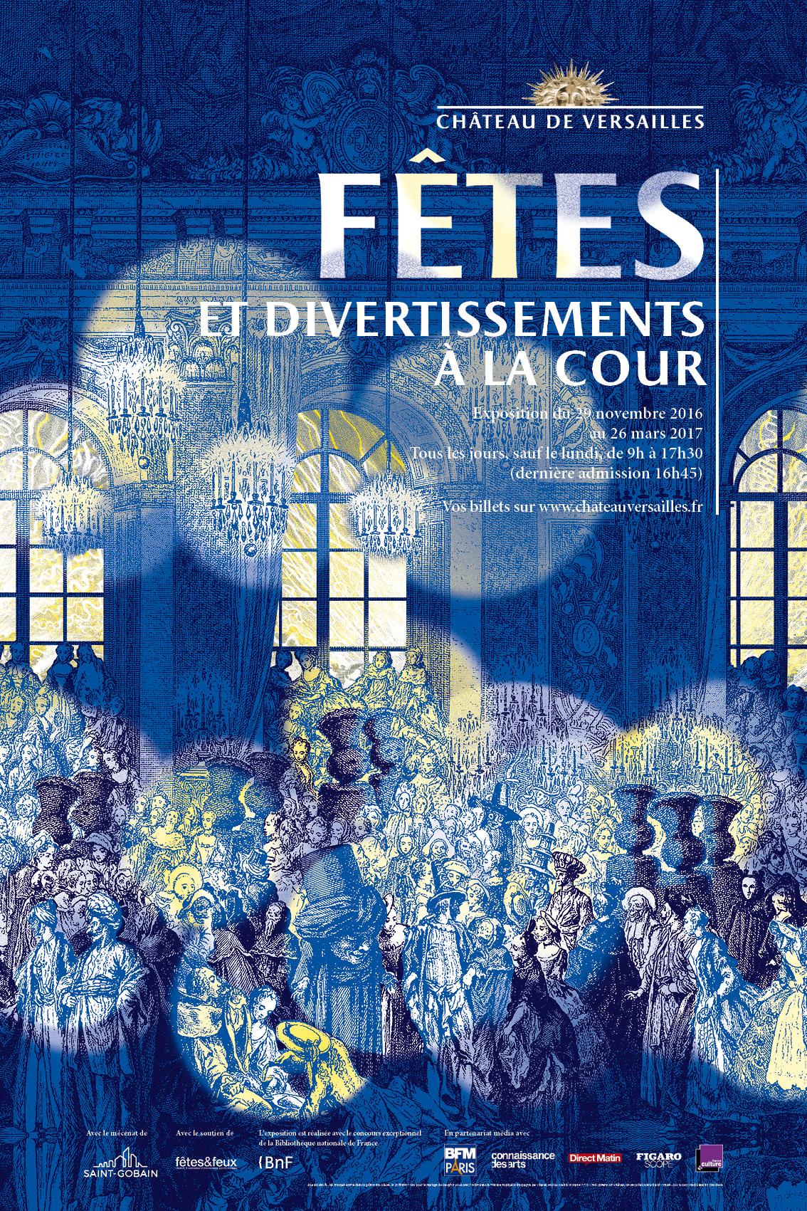 Affiche de l'exposition Fêtes et divertissements à la Cour Versailles