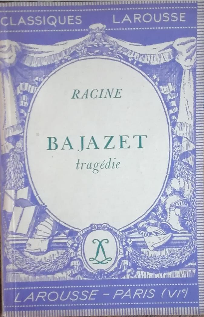 Photo couverture de la pièce Bajazet de Racine
