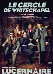 Pièce de théâtre Le cercle de whitechapel